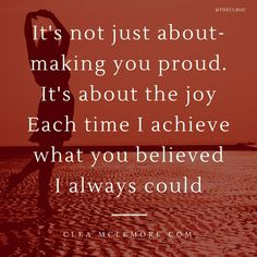 Make You Proud, by Clea McLemore #inspiration #motivation #quotes