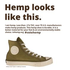 Converse Chuck Taylor's are classic! The hemp pair is dreamy but best of all... durable. #tnhemp