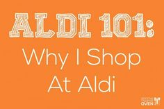 Three part blog about Aldi.  Why to shop there and what to buy. This woman is a juicer and shops at Trader Joe's and Whole Foods so it's good information