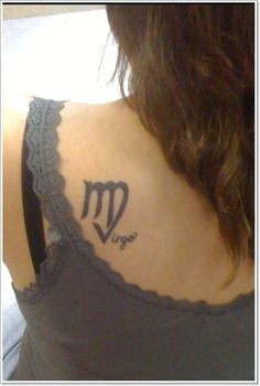 A nice combination of the virgo symbol and the word virgo on the back of the gir…, - Virgo constellation tattoo Libra, Capricorn Constellation Tattoo, Virgo Symbol, Virgo Tattoo Designs, Tattoo Designs And Meanings, Best Tattoo Designs, Zodiac Sign Tattoos, Virgo Tattoos, Zodiac Signs