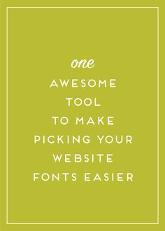 One awesome tool to make picking your website fonts simple!
