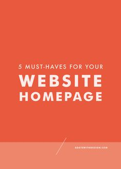 Your website homepage needs to have these items in order to gain subscribers, make sales and increase website traffic. Read this post before designing your website homepage!