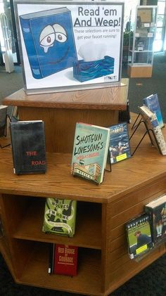 Read 'em and Weep! This display features selections that are almost guaranteed tear-jerkers. Library Book Displays, Library Books, Book Stuff, Display Ideas, Bulletin Boards, Badge, Window, Reading, Decoration
