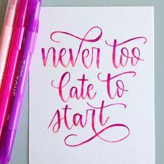Tombow Brush Pen, Never Too Late, Bullet Journal, Letters, Create, Instagram, Letter, Lettering, Calligraphy