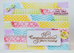 Congratulations (washi) card *Inspired By Stamping* Washi Tape Cards, Washi Tapes, Congratulations Card, You're Awesome, Creative Cards, Homemade Cards, I Card, Card Making, Crafty
