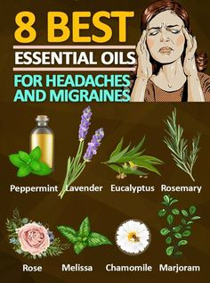 8 Best Essential Oils for Headaches and Migraines