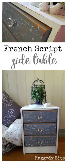 Want to revamp a piece of furniture that you already have? See how to give a dated side table a fresh new French Script Side Table look! Full tutorial | http://www.raggedy-bits.com