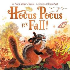 Hocus Pocus, It's Fall! by Anne Sibley O'Brien https://www.amazon.com/dp/1419721259/ref=cm_sw_r_pi_dp_U_x_e0mGAbENCS18F