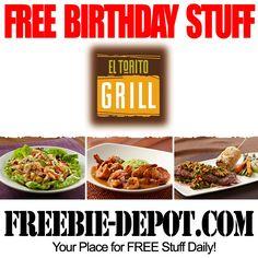 BIRTHDAY FREEBIE - El Torito Grill - FREE Mexican Birthday Meal for your Birthday - FREE Birthday Food #birthdayfreebie