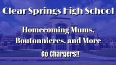 Clear Springs High School Homecoming Mums | Football Mums for Sale in Le...