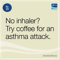 A review of medical studies has shown that even small amounts of coffee can reduce wheezing and shortness of breath. #HealthyERHacks