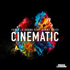 Purchased: Cinematic by Fedde Le Grand feat Denny White @junodownload @feddelegrand @dennywhite