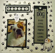 dog scrapbook page ideas | ... layout for the first page in all three of my dog scrapbooks i use