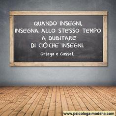 Non creare gli studenti a tua immagine, aiutali a crearsi un'immagine. #aforisma #insegnamento #educazione #insegnante #alunno #scuola