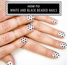Nail Art How-To: White and Black Beaded Nails