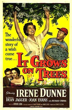 Starring in the radio version of the film were:  Lux Radio Theater - 53-11-16 It Grows On Trees - Ginger Rogers, Marcia Henderson, Gregg Palmer, Ted de Corsia, Helen Kleeb, Herb Butterfield, Shepard Menken, Joseph Kearns, Earl Lee, Robert Griffin, Isa Ashdown, Martin Dean, Edward Marr, Alice Drake, James Eagles. CD #361M available from www.radioshowcds.com