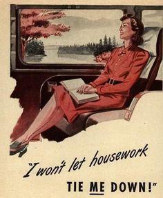 I won't let housework tie me down!