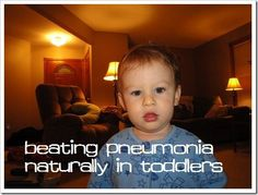 Natural ways to kick pneumonia to the curb from my mom and from fellow readers!
