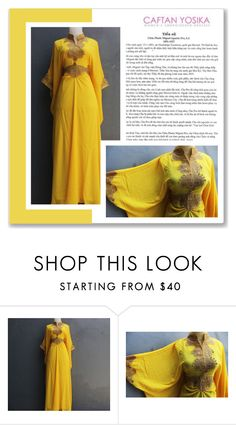 """""""Caftan Yosika 13/II"""" by amra-mak ❤ liked on Polyvore featuring caftanyosika"""