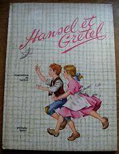 "LIVRE ANCIEN "" HANSEL ET GRETEL "" 1961 TRES BEL ETAT"
