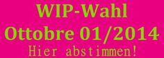 Ottobre WIP – Bevorstehendes Abstimmungsende   Erstlingswerke