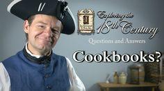 Cookbooks Exploring The 18th Century Episode 1