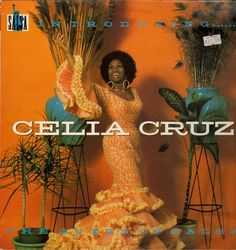 On Cuba and Celia Cruz
