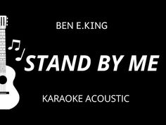 Stand By Me - Ben E. King (Karaoke Acoustic Guitar) - YouTube Guitar Youtube, Acoustic Covers, Karaoke Songs, Stand By Me, Acoustic Guitar, Lyrics, King, Stay With Me, Acoustic Guitars