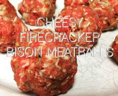Easy, Cheesy, Firecracker Bison Meatballs - The Bison Girl Bison Burger Recipe, Ground Bison Recipes Healthy, Meat Recipes, Game Recipes, Burger Recipes, Recipies, Healthy Recipes, Healthy Dinner Options