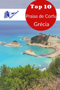 Praias de Corfu - top 10 - as mais bonitas da região norte http://viajantemovel.com.br/pt/praias-de-corfu-top-10-mais-bonitas/
