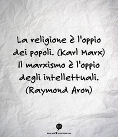 Raymond Aron sul marxismo http://discorsipotenti.blogspot.it/ https://www.facebook.com/DiscorsiPotenti http://www.retoricatiamo.it/ #retorica #dicorsi #publicspeaking