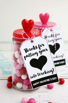 Thanks for putting your heart into teaching Mason Jar Candy Valentine. , Thanks for putting your heart into teaching Mason Jar Candy Valentine. Kinder Valentines, Valentines Day Treats, My Funny Valentine, Valentine Day Crafts, Valentine Ideas, Printable Valentine, Valentine Gifts For Teachers, Valentine Party, Valentines Day Gifts For Friends