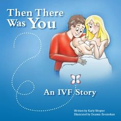 Childrens book explaining IVF conception. cute