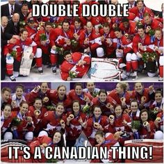 Canadian Men & Women bring home the GOLD in Olympic Hockey. Canadian Memes, Canadian Things, I Am Canadian, Canadian Girls, Canadian History, Canadian Humour, Canada Funny, Canada Eh, All About Canada