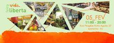 BONDE DA BARDOT: Grátis: 'Feira Vida Liberta' terá alimentação vegana, oficinas, palestras e aula de yoga em Ipanema (05/02)