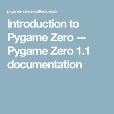 Introduction to Pygame Zero — Pygame Zero documentation Zero