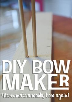 DIY Bow Maker that Saved My Bow-Making Life - The Bold Abode The how-to use it is at: http://www.theboldabode.com/2013/12/how-to-make-a-bow.html