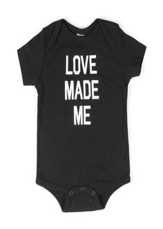 Love Made Me Baby Onesie