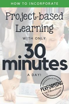 Project-based Learning with only 30 minutes a day! Strapped for time? Learn how to incorporate project-based learning activities (PBL) into your classroom in just 30 minutes a day! Problem Based Learning, Inquiry Based Learning, Cooperative Learning, Project Based Learning, Learning Activities, History Activities, Experiential Learning, Learning Time, Teaching Strategies