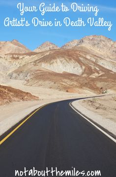 Chase color in the desert on the nine-mile dips-and-curves Artist's Drive in Death Valley National Park in Southern California! Colorful canyons, including the multi-colored Artist's Palette!
