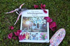 Lust auf Laube - das Buch für den Garten und die Gartenhütte