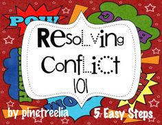 Resolving Conflicts 101 (Guidance for Teachers/Activities for Students)