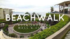 Beachwalk Bali Kuta Shopping Mall and Cinema XXI