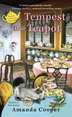 Tempest in a Teapot (Teapot Collector Mystery #1) by Amanda Cooper * Cozy Mystery * Finished: March 20, 2017