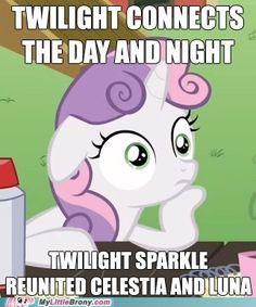 Yes, this blew my mind too, Sweetie Belle.    My Little Pony: Friendship Is Magic