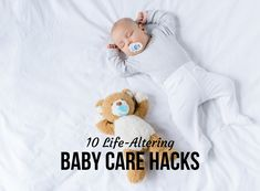 Looking for baby care hacks to make your parenting life easier? New parents or seasoned, this list of baby care hacks will help all parents.