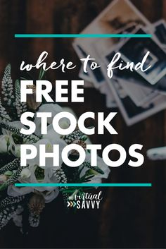 Check out our top fav resources for finding free stock photos!