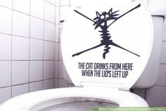 """How to Make Your Own """"Put Toilet Seat Down"""" Sticker"""