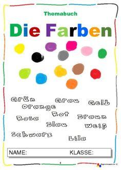 Themabuch – Die farben 1.1 Danish Language, German Words, Learn German, Kids Learning, Teaching, Languages, German Language, School, Personal Pronoun