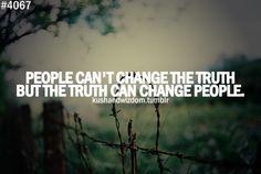 #truth #change